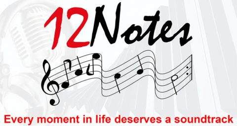 12 Notes – Every Moment in Life Deserves a Soundtrack