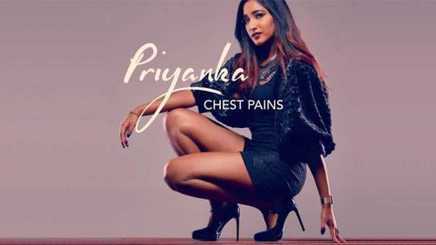 Priyanka – Chest Pains